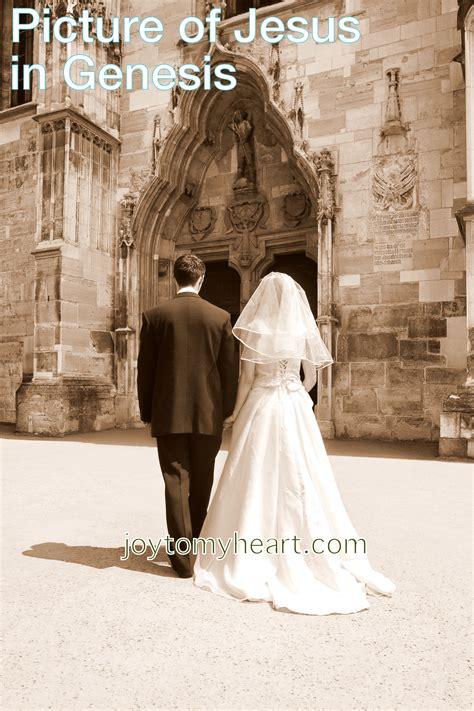 braut jesu jesus in genesis pg 3 the bride of jesus