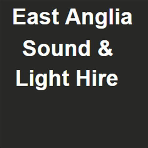 light hire east anglia sound light hire