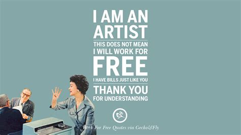 design is not free 10 sarcastic work for free quotes for freelancer artist