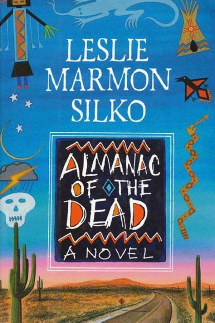 almanac of the dead by leslie marmon silko leslie marmon