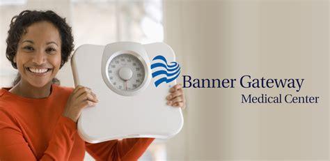 Obesity Gateway To by Banner Gateway S Bariatric Program Obesity Coverage