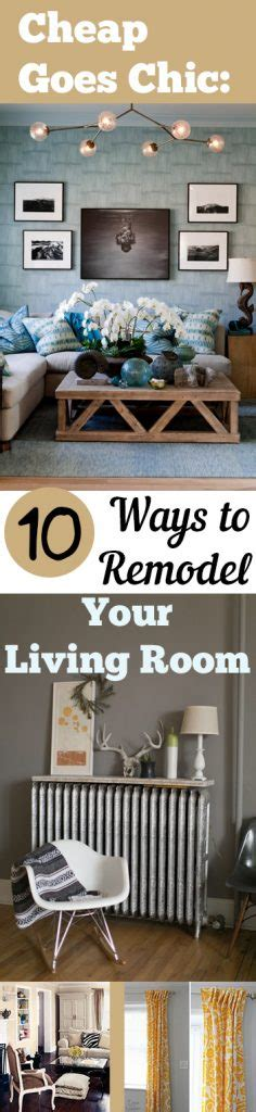 cheap goes chic 10 ways to remodel your living room my