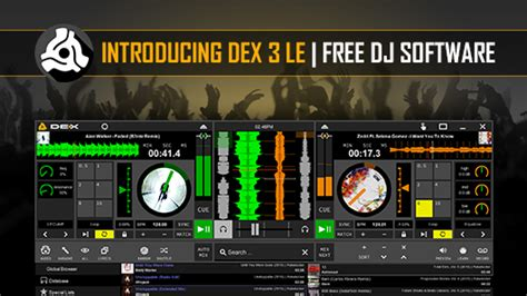 Dex Free Search Free Dj Software Introducing Dex 3 Le Limited Edition Pcdj