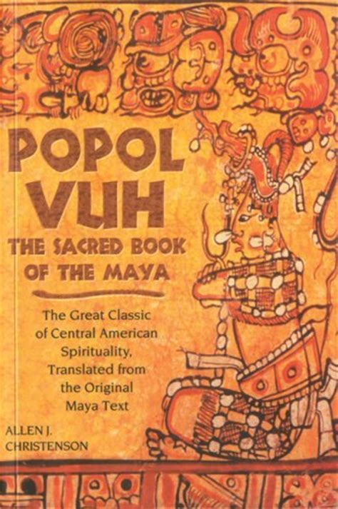 libro popol vuh popol vuh the sacred book of the mayas continued