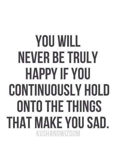 you will never be truly happy quotes