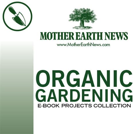 Organic Gardening Books by Earth Living Organic Gardening E Book Projects