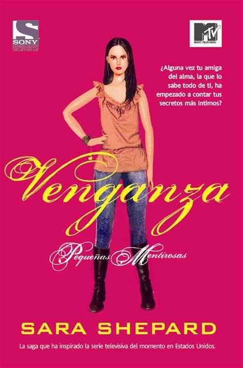 pretty little liars m 233 xico portada de venganza tercer libro de peque 241 as mentirosas