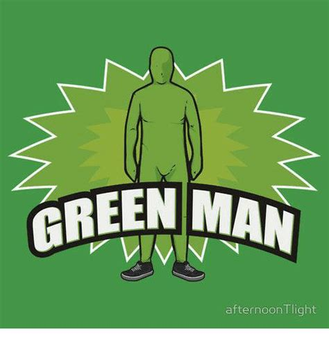 Green Man Meme - green man meme 28 images image 78011 green man know