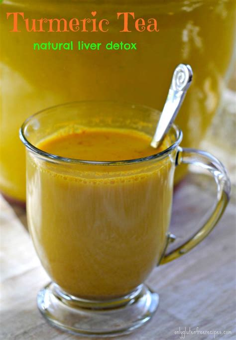 Turmeric And Detox Drink by Turmeric Tea A Liver Detox In Today S World Our