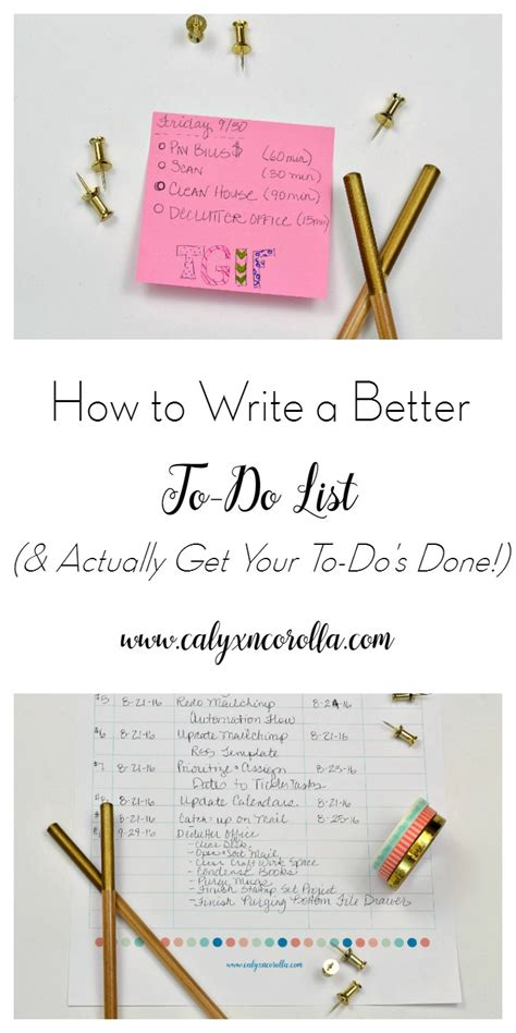better to do list how to write a better to do list actually get your to do