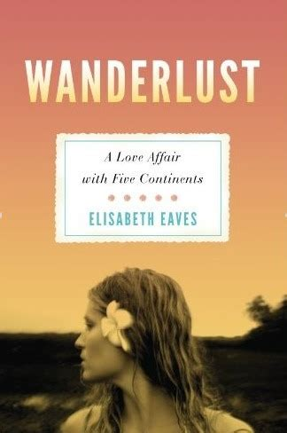 wanderlust travel the tourist track books with elisabeth eaves wanderlust features