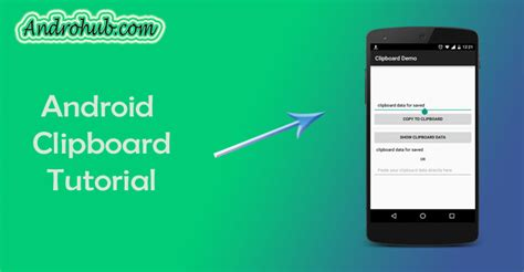 clipboard android android clipboard tutorial androhubandrohub
