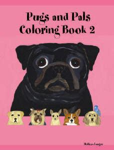 two s a crowd pug pals 1 books and pug coloring book picture book child