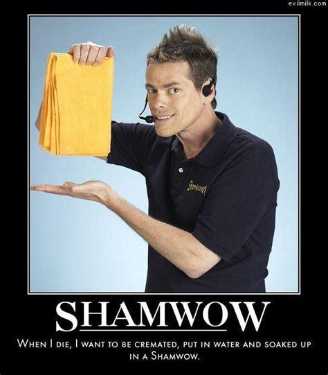 Shamwow Meme - shamwow