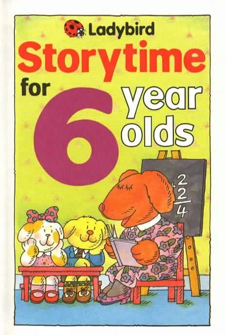 picture books for 6 year olds storytime for 6 year olds ladybird book storytime series