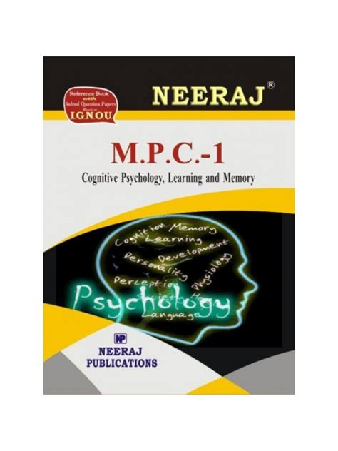 Psychology And Mba Combination by Mpc 1 Cognitive Psychology Learning And Memory