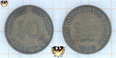 goldankauf deutsche bank 10 pfennig m 252 nze 1949 bank deutscher l 228 nder