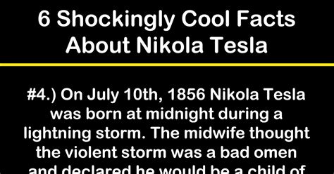 Facts About Nikola Tesla 6 Shockingly Cool Facts About Nikola Tesla