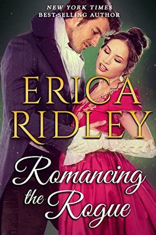the rogue s fate books book review romancing the rogue by erica ridley writing