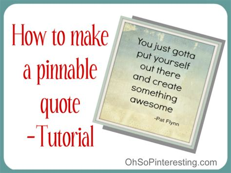 tutorial quotes friday pinterest quik tip pinnable quotes oh so pinteresting