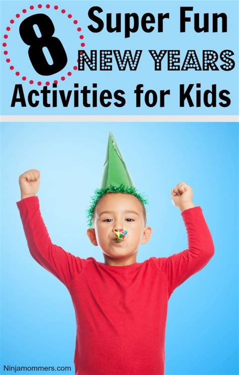 new year activities 2015 new years activities for 8 ideas for your children