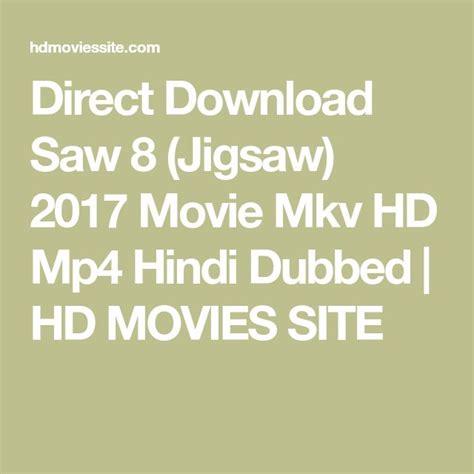 download film jigsaw mp4 best 25 jigsaw saw ideas on pinterest jigsaw movie saw