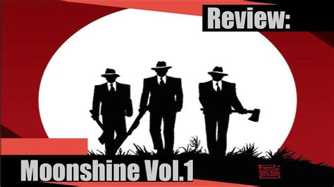 moonshine volume 1 1534300643 moonshine vol 1 review youtube