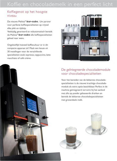 hoeveel bar voor espresso melitta bar cube de volautomatische espressomachine voor