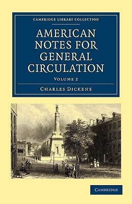 american notes books american notes for general circulation volume 2 by