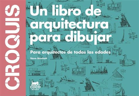 libro croquis de mmoire naos arquitectura libros libros de dibujo