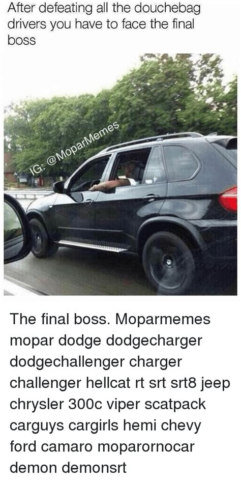 jeep douchebag meme funny mopar memes of 2017 on sizzle meme shirt