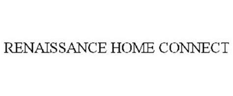 renaissance home connect reviews brand information