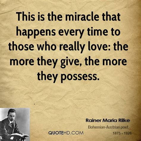 The Miracle Times Images With Quotes By Rilke Quotesgram