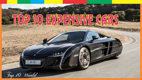 top 10 most expensive expensive cars top 10 expensive cars expensive car in