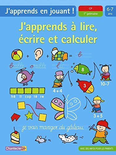 libro ecoute et apprends libro j apprends en jouant 6 7 a j apprends 224 lire 233 crire et calculer j apprends en jouant