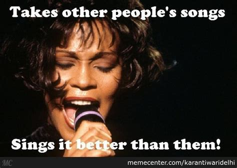 Whitney Meme - whitney houston meme by karantiwaridelhi meme center