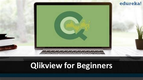 qlikview tutorial for beginners video qlikview for beginners