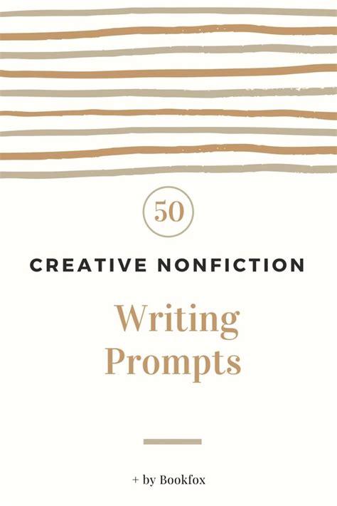 Creative Nonfiction Essay Prompts 50 creative nonfiction prompts guaranteed to inspire bookfox