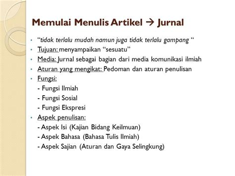 membuat artikel jurnal teknik penulisan jurnal ilmiah ppt download