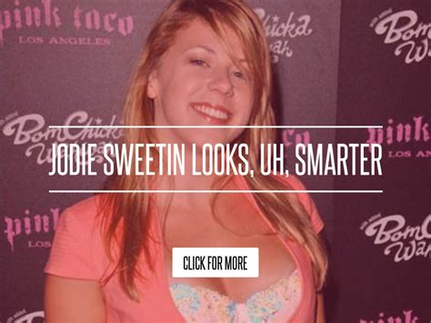 Jodie Sweetin Looks Uh Smarter jodie sweetin looks uh smarter