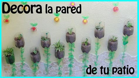 decorar tu patio decora la pared de tu patio 170 170 henny youtube