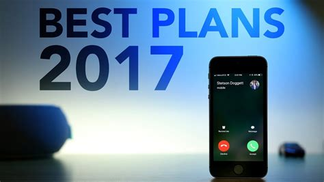 best cell phone plans 2017