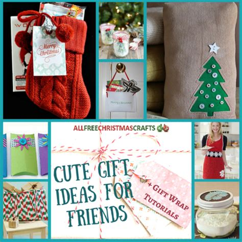 sweet gifts for 30 gift ideas for friends 8 gift wrap tutorials