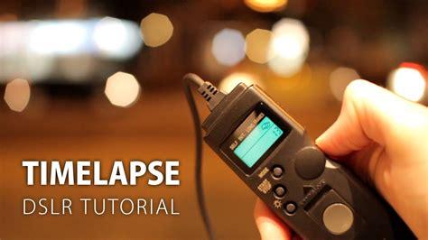 tutorial video dslr timelapse tutorial