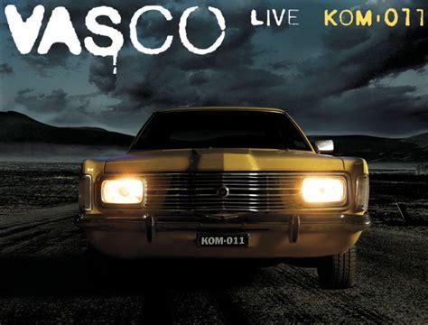 titoli vasco tracklist live kom 011 vasco testi musica