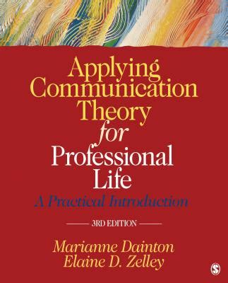 applying communication theory for professional a practical introduction books applying communication theory for professional a