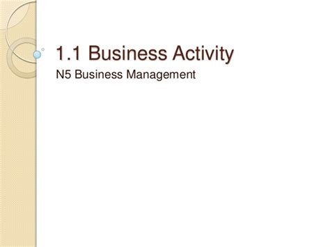 national 5 business management national 5 business management 1 1 business activity