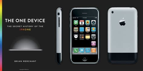 iphone one the one device book retraces the origins of the original iphone now available in stores