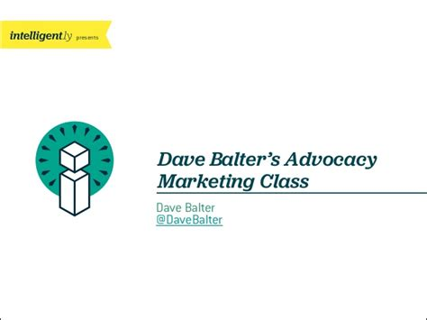 Marketing Classes 1 by Dave Balter S Advocacy Marketing Class