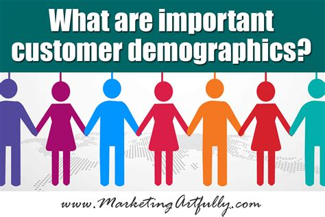 what are what are important customer demographics updated jan